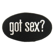Got Sex. Logo Embroidered Iron on or Sew on Patch