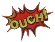 Ouch! Embroidered Patch 7.5CM X 5CM