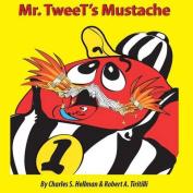 Mr. Tweet's Mustache