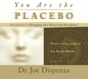 You Are the Placebo Meditation 2 [Audio]