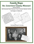 Family Maps of Ste. Genevieve County, Missouri