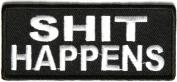 Shit happens black white patch