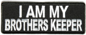 I am my Brothers keeper patch