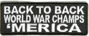 Back to Back World War Champs America USA Fun Motorcycle Biker PATCH PAT-2598