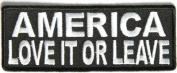 America Love it or Leave Embroidered Funny MC Club Biker PATCH PAT-2596