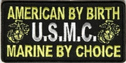American By Birth US Marine by Choice USMC Military VET POW Biker Patch PAT-2901