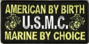 American By Birth US Marine by Choice USMC Military VET POW Biker Patch PAT-2901