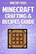 Minecraft Crafting & Recipes Guide