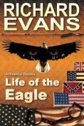 Life of the Eagle