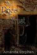 The Price of Trust