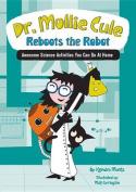 Dr. Mollie Cule Reboots the Robot