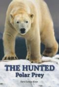 The Hunted: Polar Prey