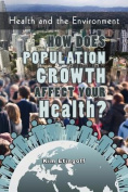 How Does Population Growth Affect Your Health?