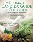 Ultimate Candida Guide and Cookbook. the