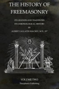 The History of Freemasonry Volume 2