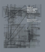 Detail in Contemporary Residential Architecture 2 [With CDROM]