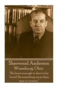 Sherwood Anderson - Winesburg, Ohio