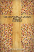 The New Covenant Church - Ekklesia - Of Christ