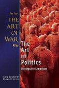 The Art of War Plus the Art of Politics