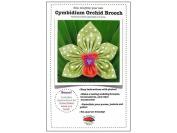 La Todera Cymbidium Orchid Brooch Ptrn