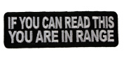 If You can Read this You are Within Range Joke Funny Embroidered Patch D43