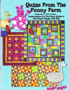 Quilts From the Funny Farm By Tricia Cribbs
