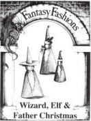 Whimsical Sewing Projects - Wizard, Elf and Father Christmas Pattern.