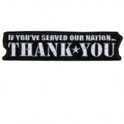 Hot Leathers If You Served...Thank You Patch
