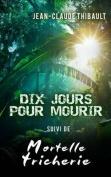 Dix Jours Pour Mourir [FRE]