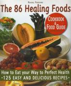 The 86 Healing Foods