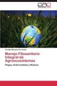 Manejo Fitosanitario Integral de Agroecosistemas [Spanish]