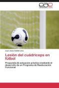 Lesion del Cuadriceps En Futbol [Spanish]
