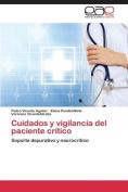 Cuidados y Vigilancia del Paciente Critico [Spanish]