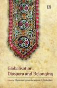 Globalisation, Diaspora and Belonging