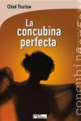 La Concubina Perfecta  [Spanish]