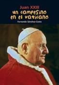 Un Campesino En El Vaticano [Spanish]