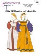 1500s-1525 Florentine Lady's Gown and Ensemble Pattern.