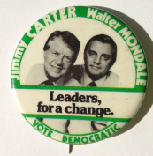 "5020cm JIMMY CARTER WALTER MONDALE LEADERS, FOR A CHANGE VOTE DEMOCRATIC"" Political Pin Back Button"
