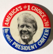 "1980 Jimmy Carter ""AMERICA'S #1 CHOICE RE-ELECT PRESIDENT CARTER"" Political Pin Back Button"