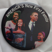 """2008 BARACK & MICHELLE OBAMA and FAMILY Political Pin Back Button """"AMERICA'S NEW FIRST FAMILY"""""""