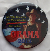 "2012 OBAMA Political Pin Back Button JOHN WAYNE ""My Vote Goes to the Man Who Got Bin Laden"""