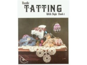 Needle Tatting With Style Bk 1