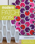 C & t Publishing C & T Publishing-modern Patch Work