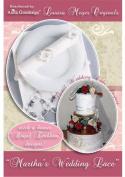 Anita Goodesign ~ Louisa Meyer Originals ~ Martha's Wedding Lace