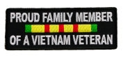 Proud Family Member of an Vietnam Veteran Vet 10cm Iron or Sew on embroidered Shoulder Patch D45