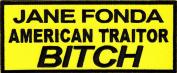 Jane Fonda Patch - American Traitor Bitch, Embroidered iron on, 14cm X 5.7cm