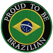 Proud To Be Brazilian Embroidered Patch Brazil Brasil Flag Iron-On Biker Emblem