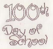 100th Day of School (Large) Iron on Hot Fix Rhinestone Transfer --Hot Pink