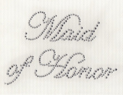 Maid of Honour Iron On Hot Fix Rhinestone Transfer -- Clear