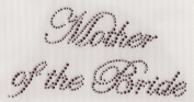 Mother of the Bride Iron On Hot Fix Rhinestone Transfer -- Amethyst